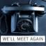 we´ll meet again